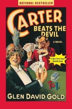 Portada del libro Carter Beats the Devil por Glen David Gold