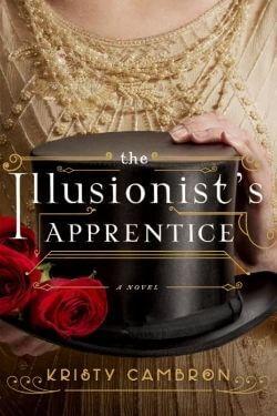 Portada del libro El aprendiz del ilusionista por Kristy Cambron
