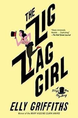 Portada del libro The Zig Zag Girl de Elly Griffiths