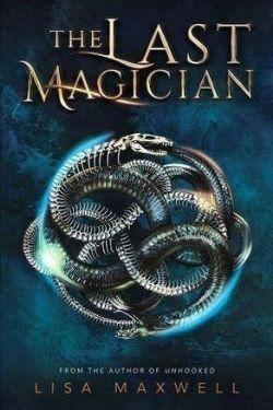 Portada del libro El último mago de Lisa Maxwell
