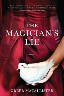 Portada del libro La mentira del mago de Greer Macallister