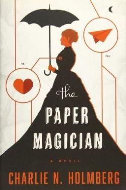Portada del libro The Paper Magician de Charlie N. Holmberg