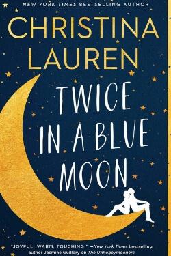 Portada del libro Twice in a Blue Moon de Christina Lauren