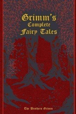 Portada del libro Los cuentos de hadas completos de Grimm