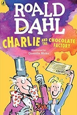 Portada del libro Charlie y la fábrica de chocolate de Roald Dahl
