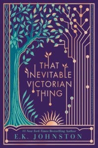 reseña de libro esa cosa victoriana inevitable por ek johnston